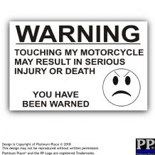 No Touching My Motorcycle-Black,White-130x87mm-Sticker,Sign,Notice,Warning